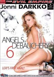 Angels of Debauchery 6 Porn Video