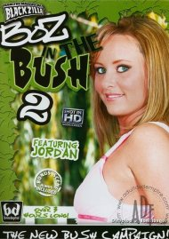 Boz In The Bush 2 Porn Video