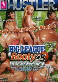Big League Booty #5 Porn Movie