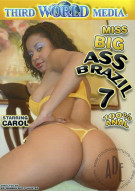 Miss Big Ass Brazil 7 Porn Movie