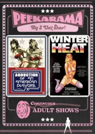 Peekarama: Abduction Of An American Playgirl / Winter Heat (Double Feature) Porn Movie