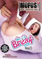 Don't Break Me Vol. 8 Porn Video