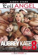 Aubrey Kate Plus 8 Porn Video