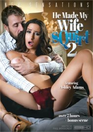He Made My Wife Squirt 2 Movie