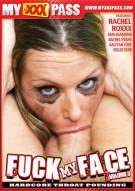 Fuck My Face Vol. 3 Porn Video