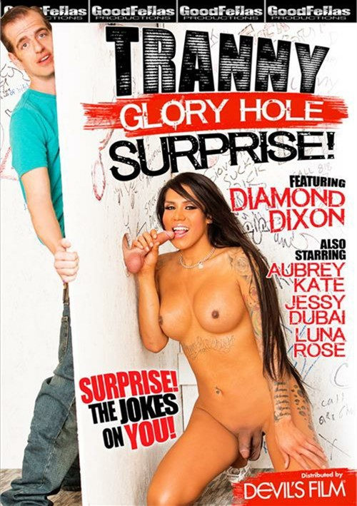Transexuals glory hole