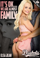 Its Okay . . . We Are Almost Family Porn Movie