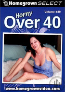 Horny Over 40 Vol. 40 Porn Movie