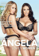 Angela Loves Women 2 Porn Movie