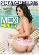Mexi Muffs Porn Movie
