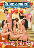 Black Teen Pussy Party #4 Porn Movie