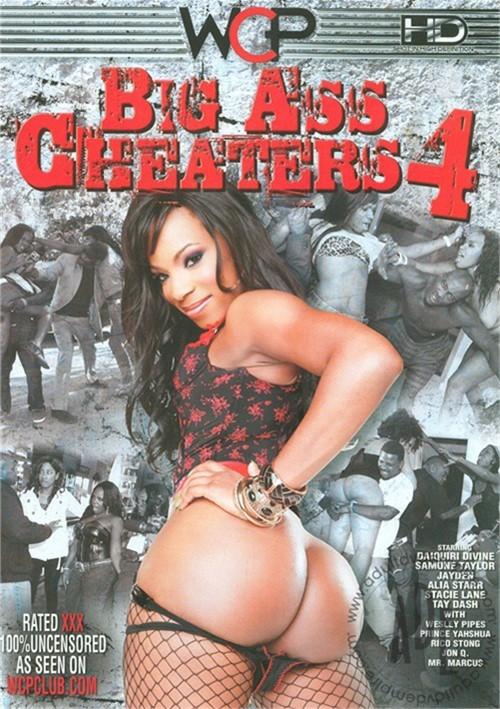 Big Ass Cheaters 4