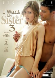 I Want My Sister 3 DVD porn movie from Digital Sin.