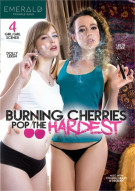 Burning Cherries Pop The Hardest Porn Movie