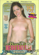 More Dirty Debutantes #157 Porn Movie