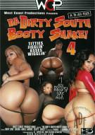 Da Dirty South Booty Shake! #4 Porn Movie