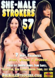 She-Male Strokers 57 Porn Movie