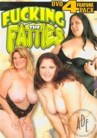Fucking the Fatties 4 Pack Porn Movie