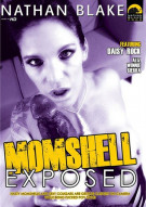 Nathan Blake - Momshell Exposed Porn Movie