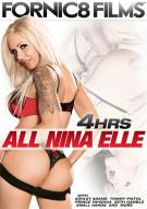 All Nina Elle - 4 Hrs Porn Movie