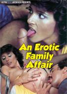 Erotic Family Affair, An Porn Video