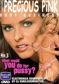 Precious Pink Body Business 3 Porn Movie