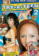 Try A Teen #2 Porn Movie