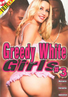 Greedy White Girls #3 Porn Video