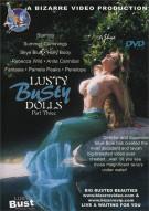 Lusty Busty Dolls 3 Porn Movie