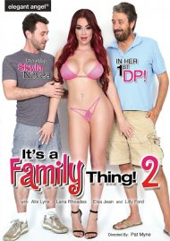 It's A Family Thing 2 HD porn video from Elegant Angel.