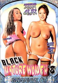 Black Mature Women 8 Porn Movie