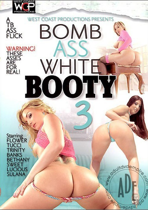 5 booty bomb white ass
