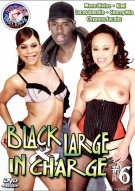 Black Large & In Charge 6 Porn Movie