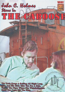 Caboose, The Porn Movie