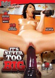 Its Never Too Big Porn Movie
