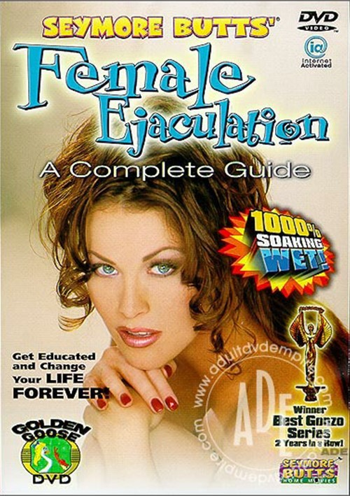 Seymore Butts' Female Ejaculation: A Complete Guide