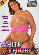 White & Thick 9 Porn Movie