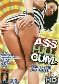 Ass Full Of Cum 2 Porn Movie