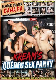 Kreams Quebec Sex Party Porn Movie