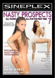 Nasty Prospects 7 Porn Movie