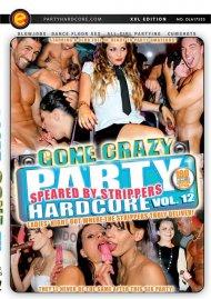 Party Hardcore Gone Crazy Vol. 12 Porn Video