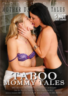 Taboo Mommy Tales Porn Movie