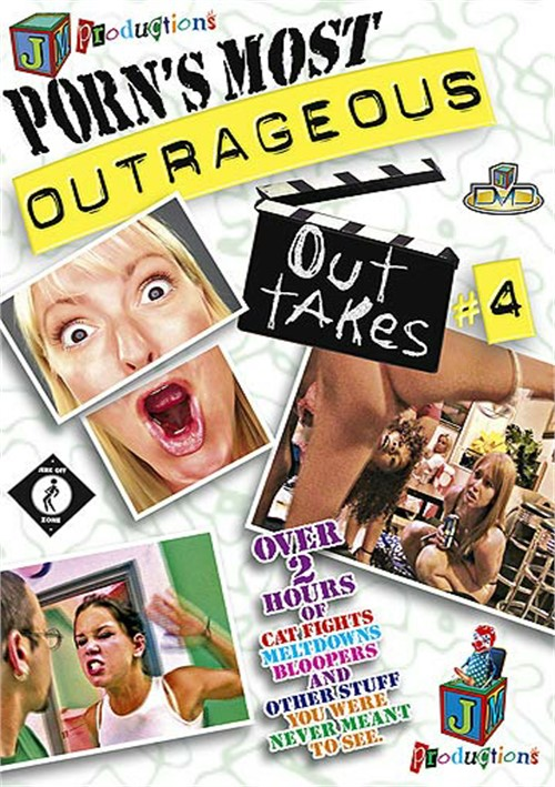 Porns Most Outrageous Outtakes 4