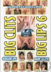 Big Clits Big Lips 6 Boxcover