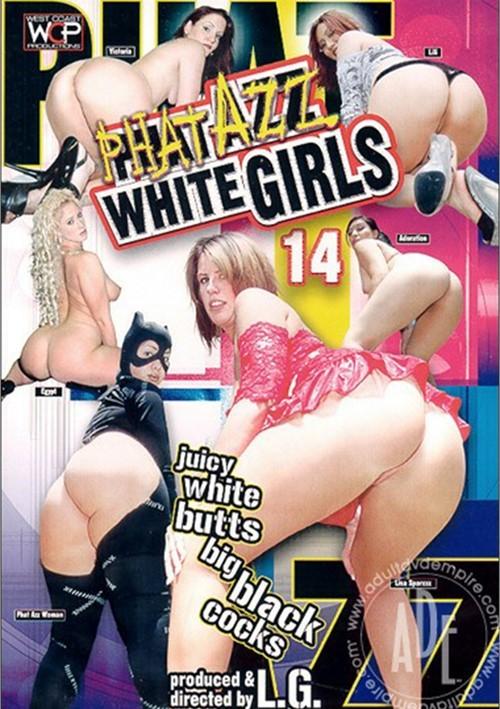 Phat Azz White Chicks