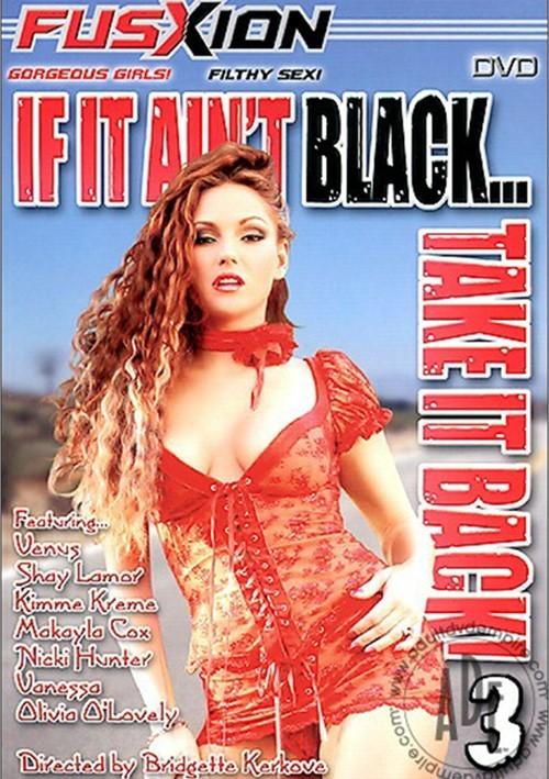 If It Aint Black   Take It Back 3 (2004)