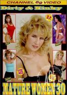 Dirty & Kinky Mature Women 30 Porn Movie