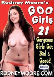 Rodney Moores Goo Girls 21 Porn Movie