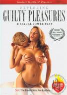 Exploring Guilty Pleasures & Sexual Power Play Porn Movie