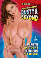 Merilyn Sakova: Busty & Beyond Porn Movie